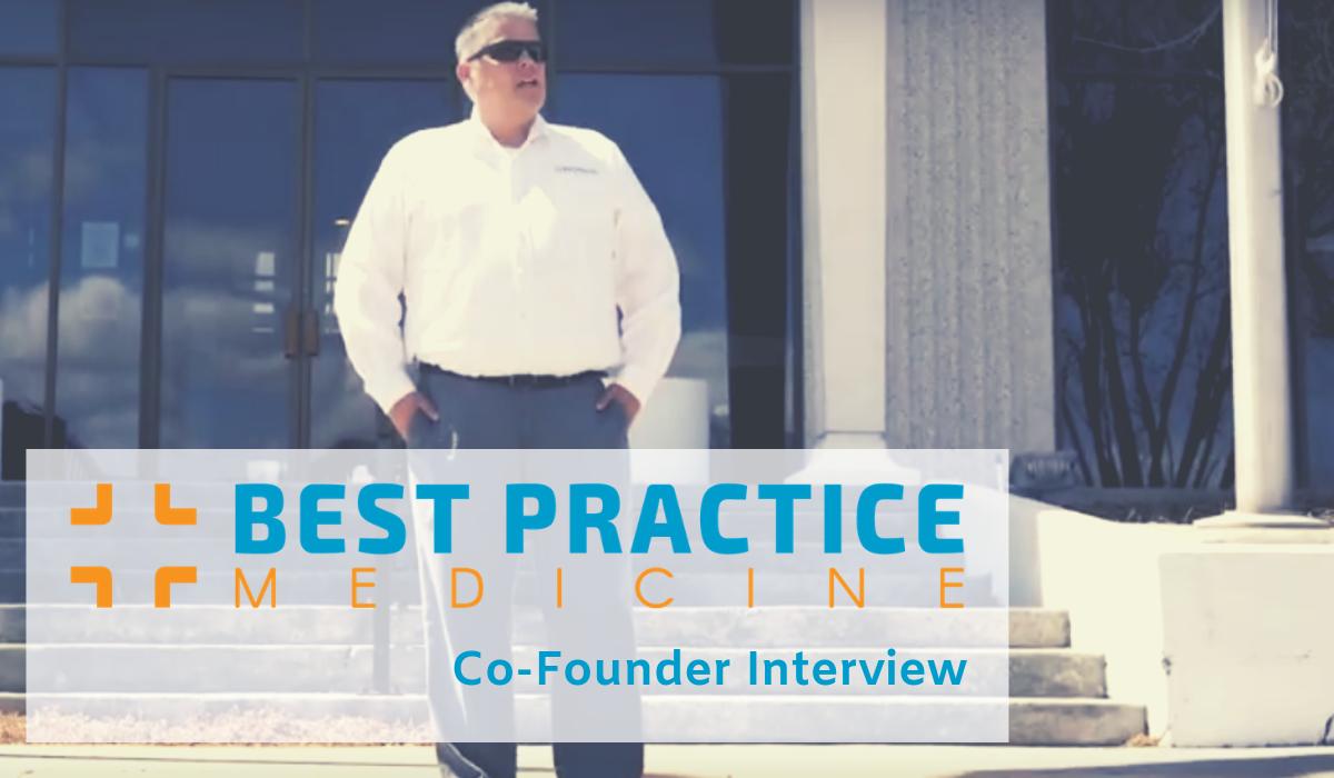 Meet Best Practice Medicine: Loren Deichman Interview