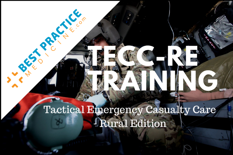 TECC-RE_ Tactical Emergency Casualty Care - Rural Edition